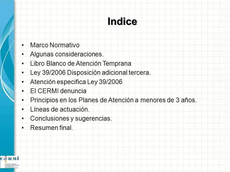Indice Marco Normativo Algunas consideraciones.