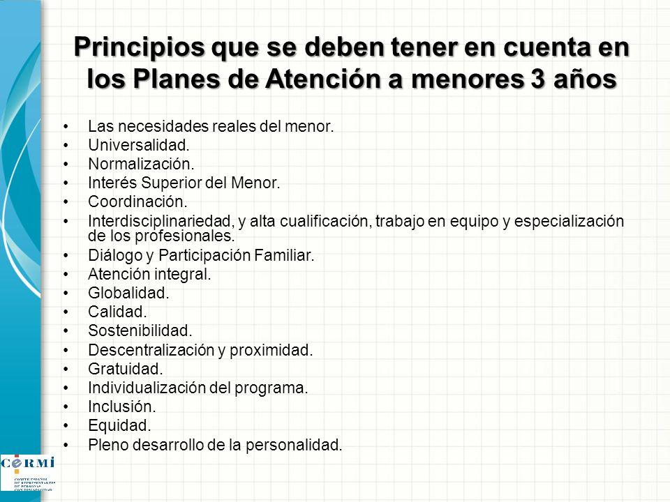 Principios que se deben tener en cuenta en los Planes de Atención a menores 3 años
