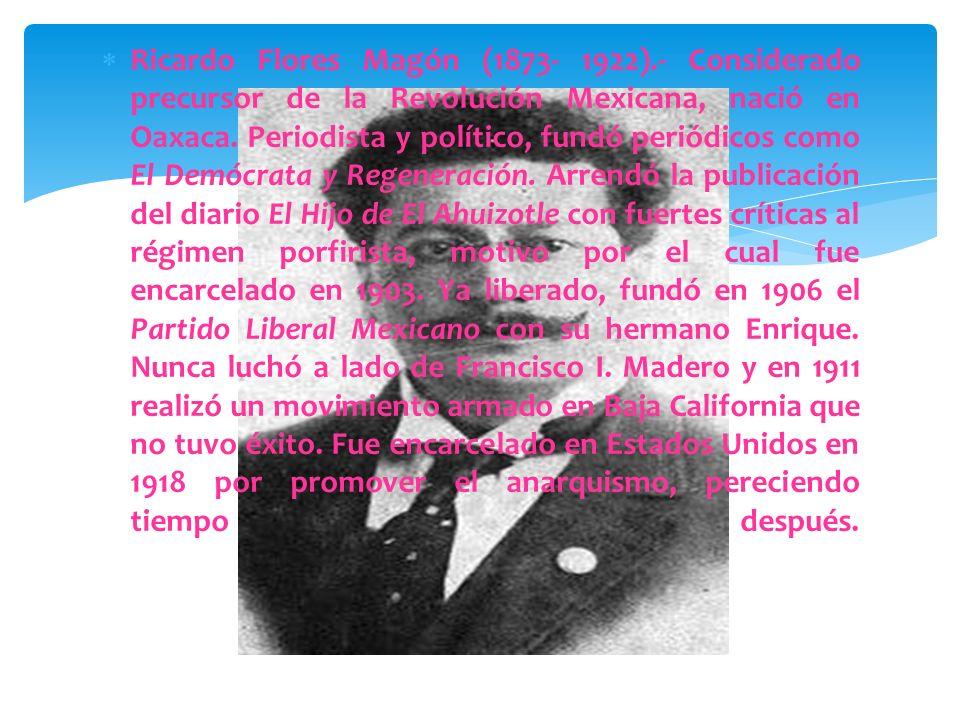 Ricardo Flores Magón (1873- 1922)