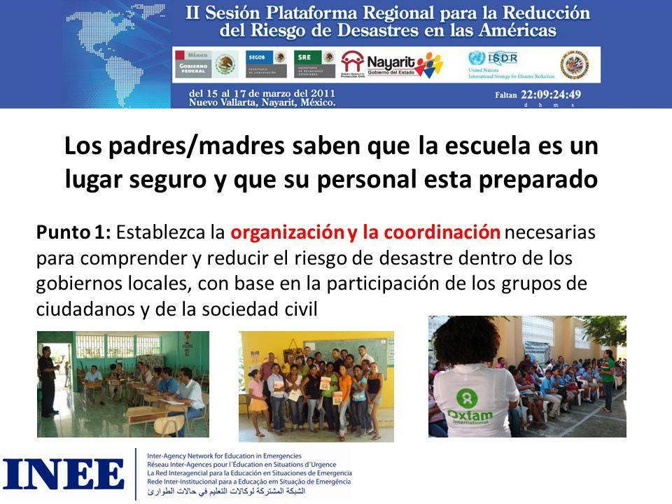 Los padres/madres saben que la escuela es un lugar seguro y que su personal esta preparado