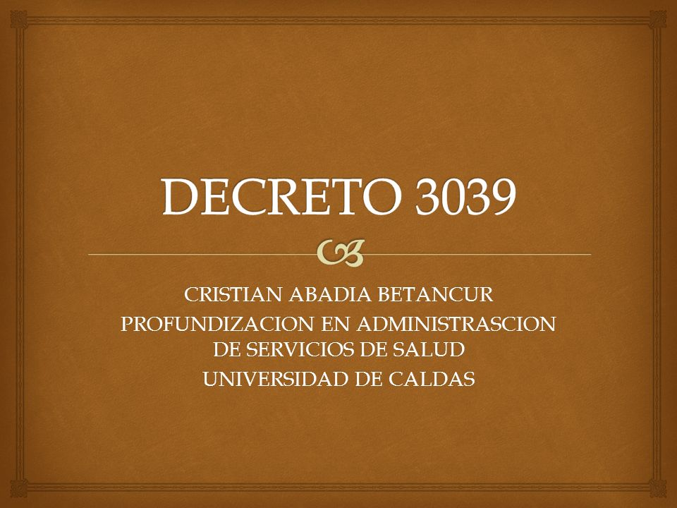 DECRETO 3039 CRISTIAN ABADIA BETANCUR