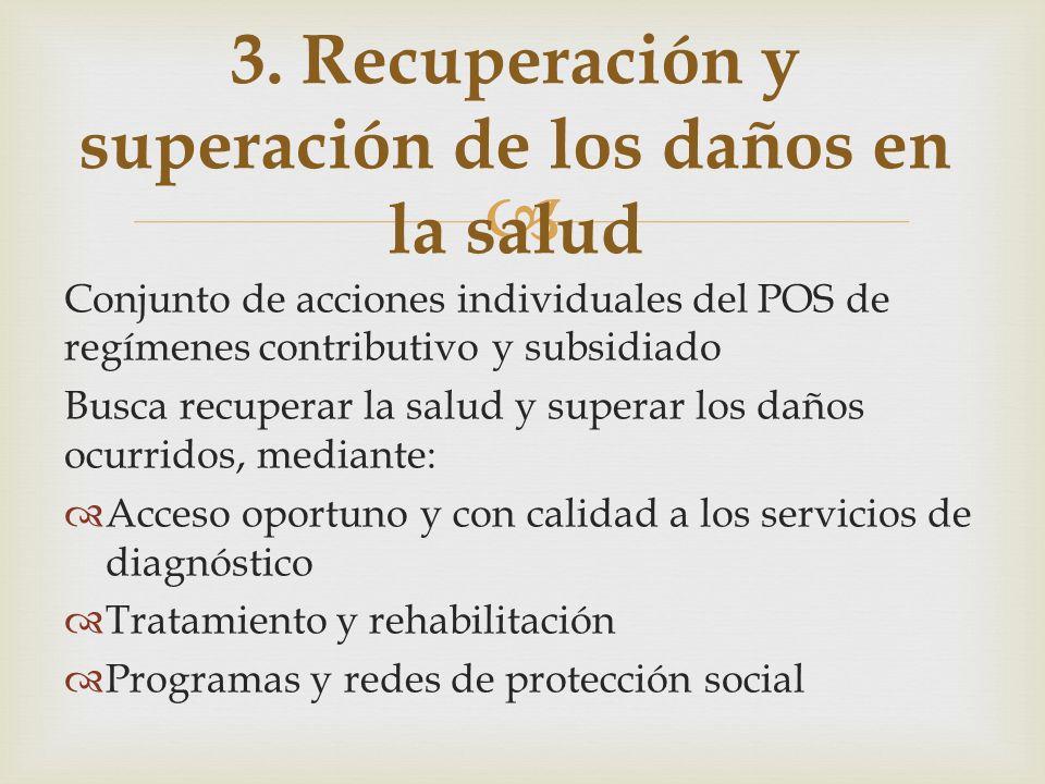 3. Recuperación y superación de los daños en la salud