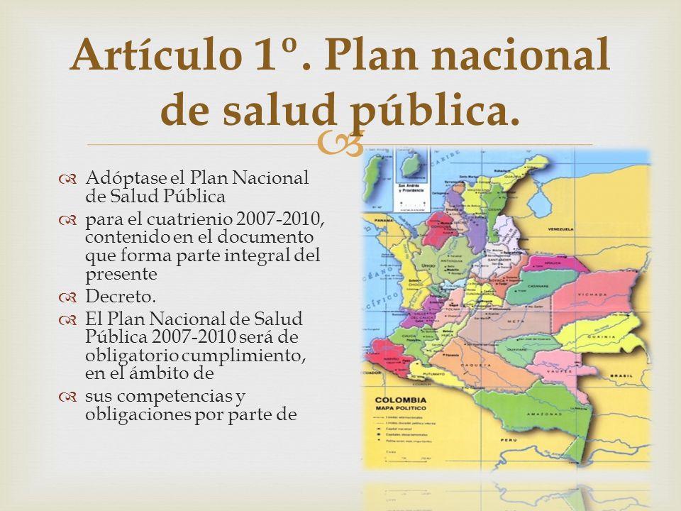 Artículo 1º. Plan nacional de salud pública.