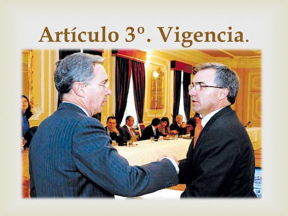 Artículo 3º. Vigencia.