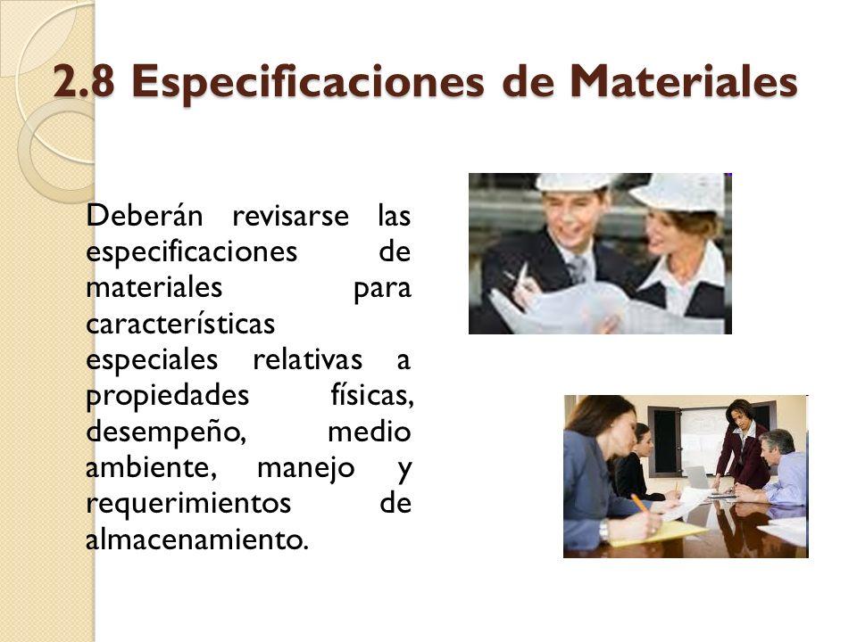 2.8 Especificaciones de Materiales