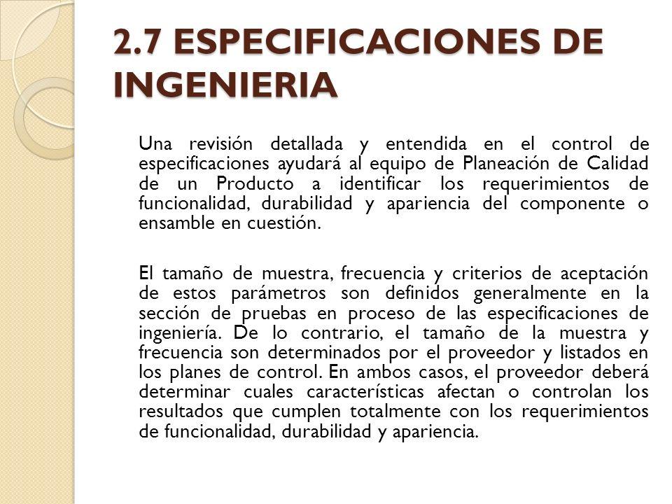 2.7 ESPECIFICACIONES DE INGENIERIA