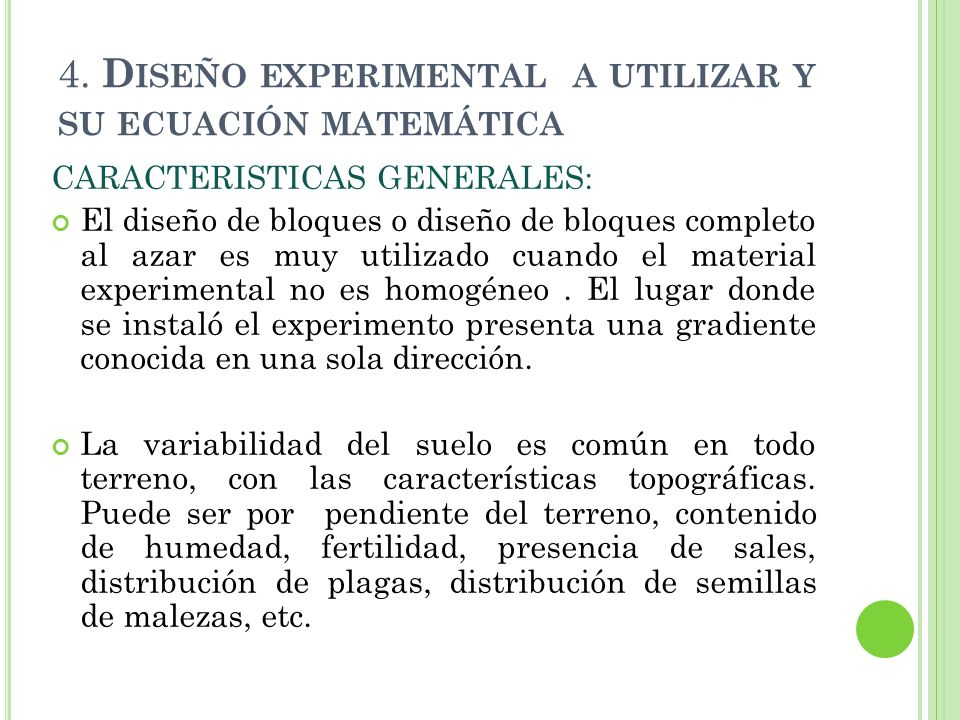 4. Diseño experimental a utilizar y su ecuación matemática