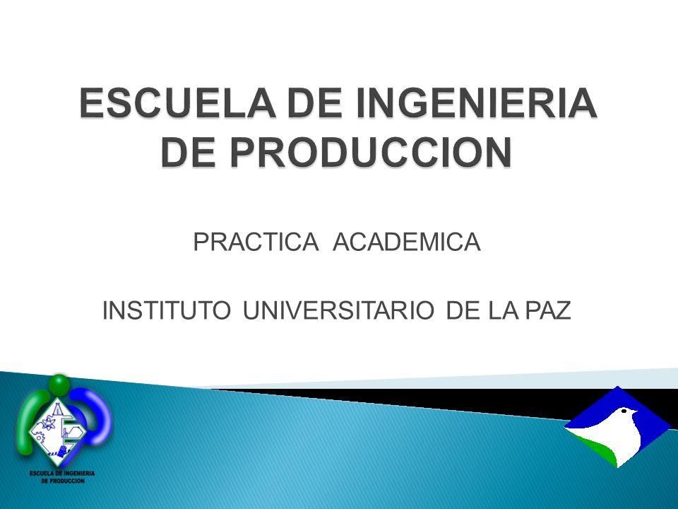 ESCUELA DE INGENIERIA DE PRODUCCION