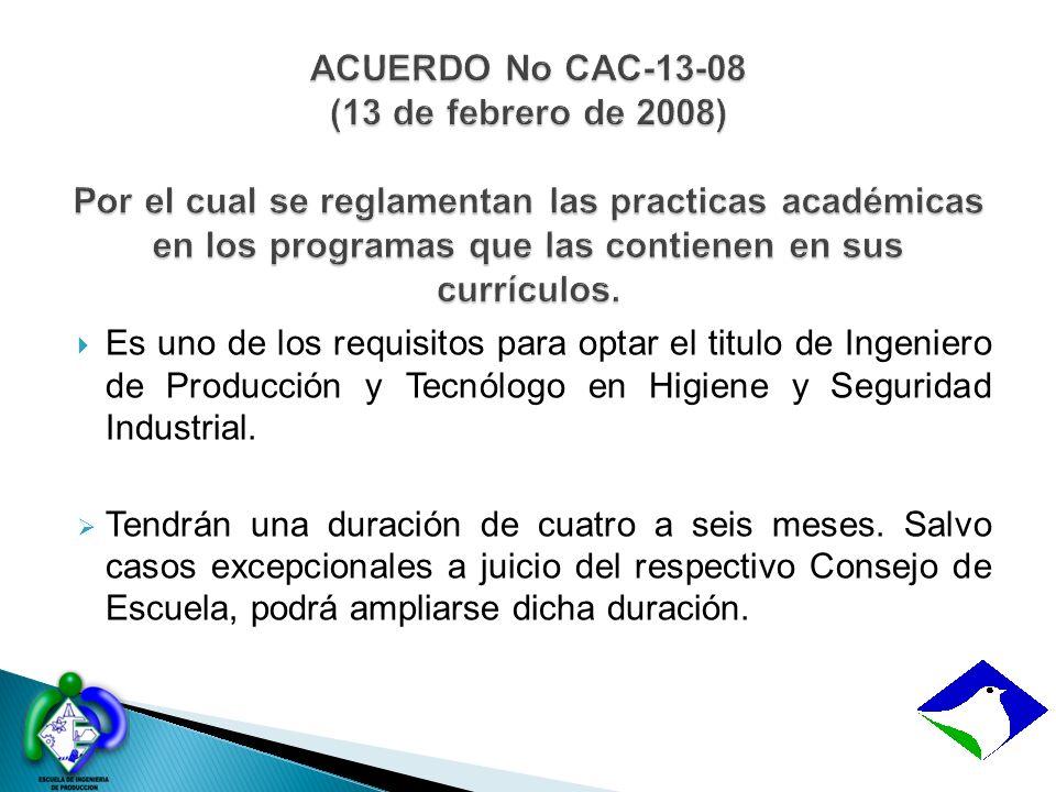 ACUERDO No CAC-13-08 (13 de febrero de 2008) Por el cual se reglamentan las practicas académicas en los programas que las contienen en sus currículos.