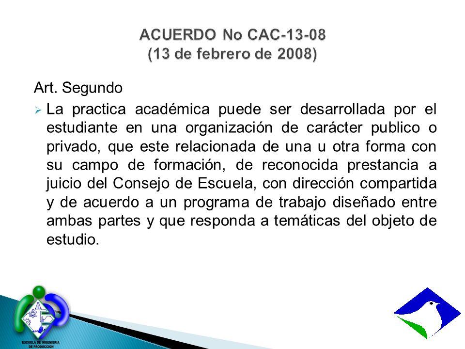 ACUERDO No CAC-13-08 (13 de febrero de 2008)