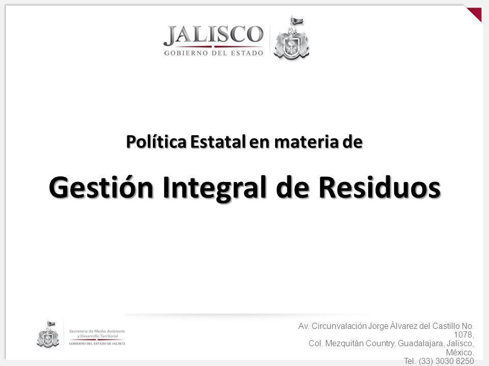 Política Estatal en materia de Gestión Integral de Residuos