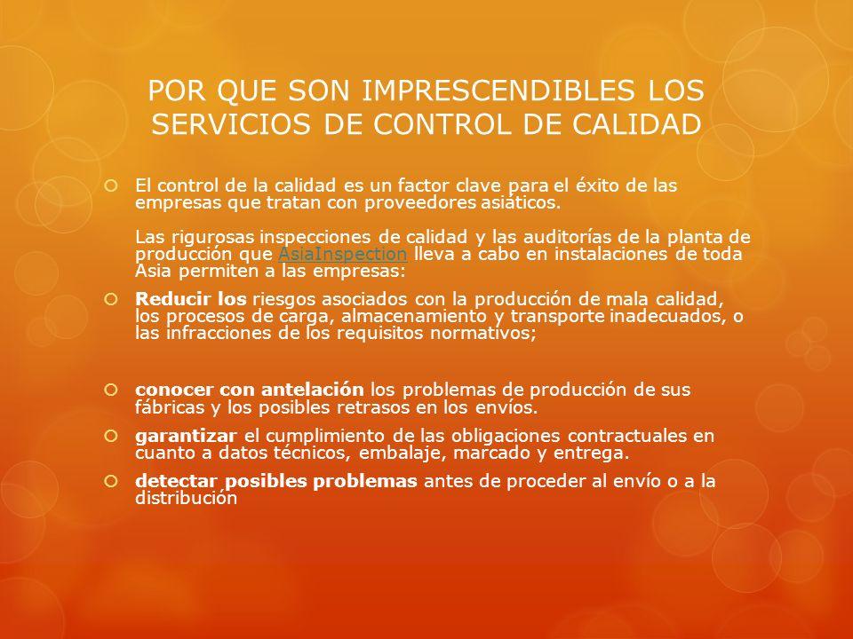 POR QUE SON IMPRESCENDIBLES LOS SERVICIOS DE CONTROL DE CALIDAD