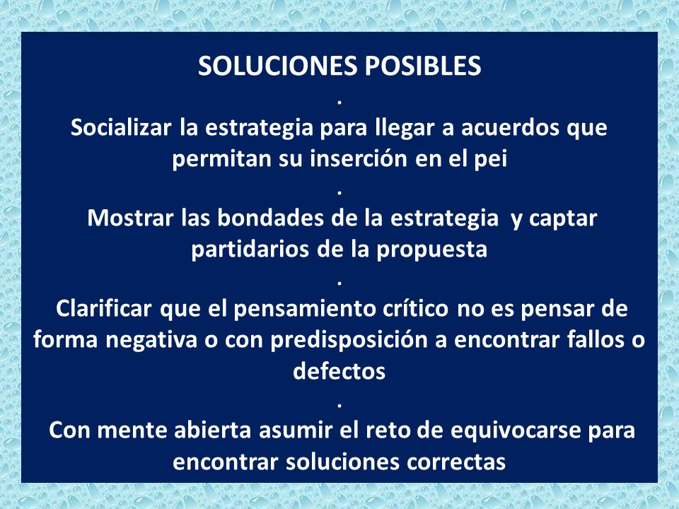SOLUCIONES POSIBLES .