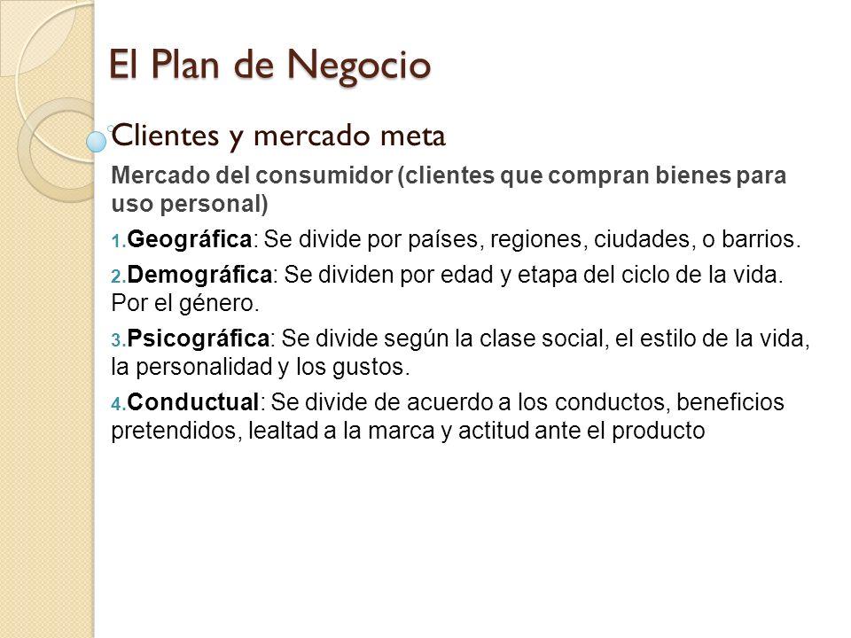 El Plan de Negocio Clientes y mercado meta
