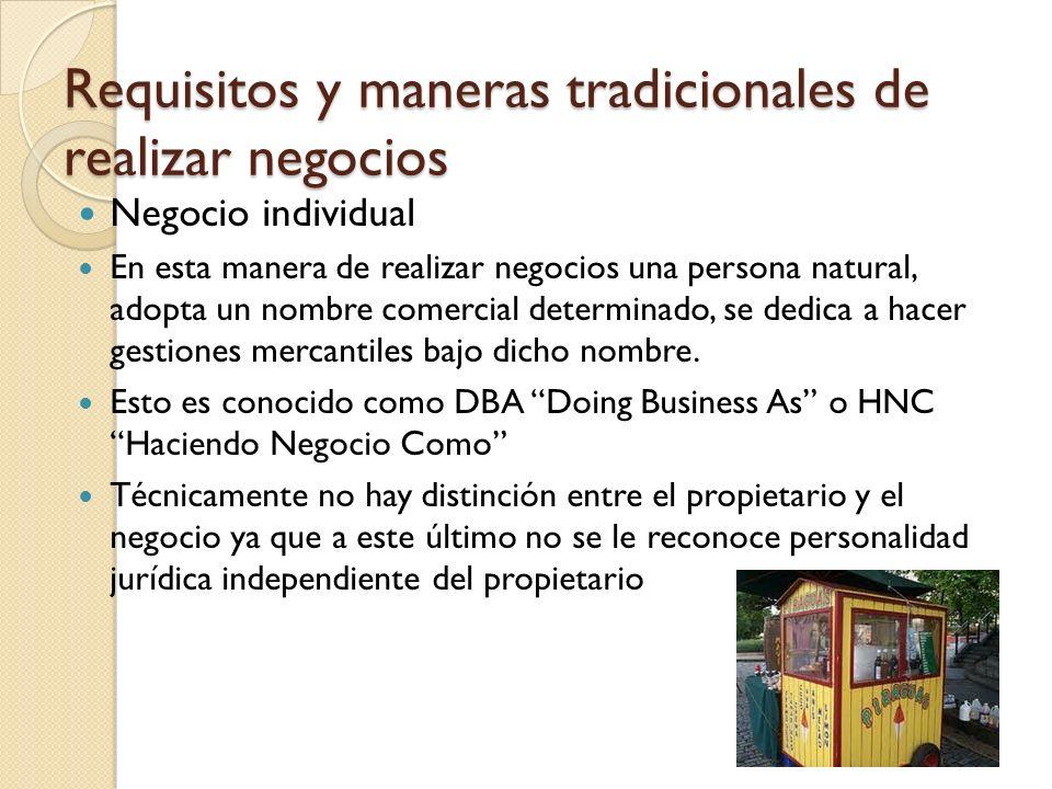 Requisitos y maneras tradicionales de realizar negocios