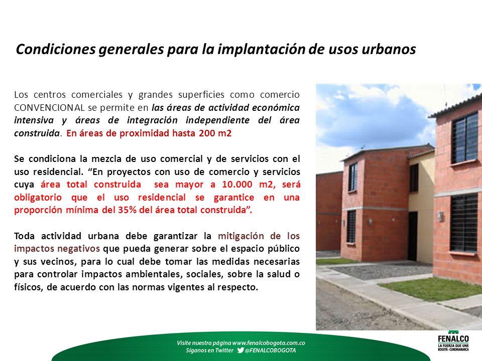 Condiciones generales para la implantación de usos urbanos