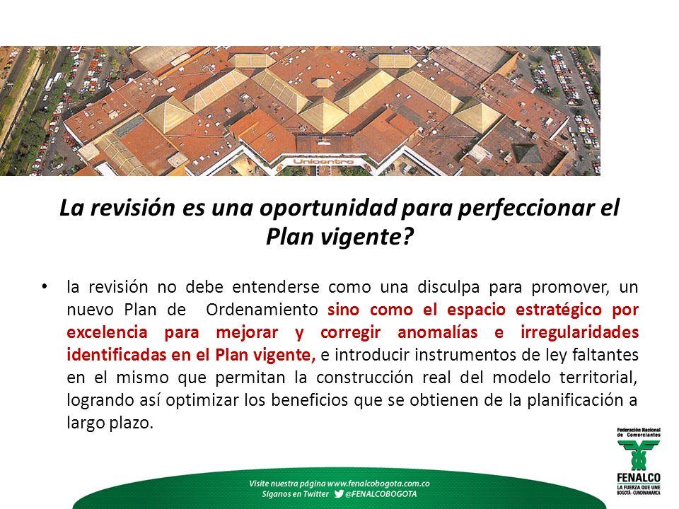 La revisión es una oportunidad para perfeccionar el Plan vigente