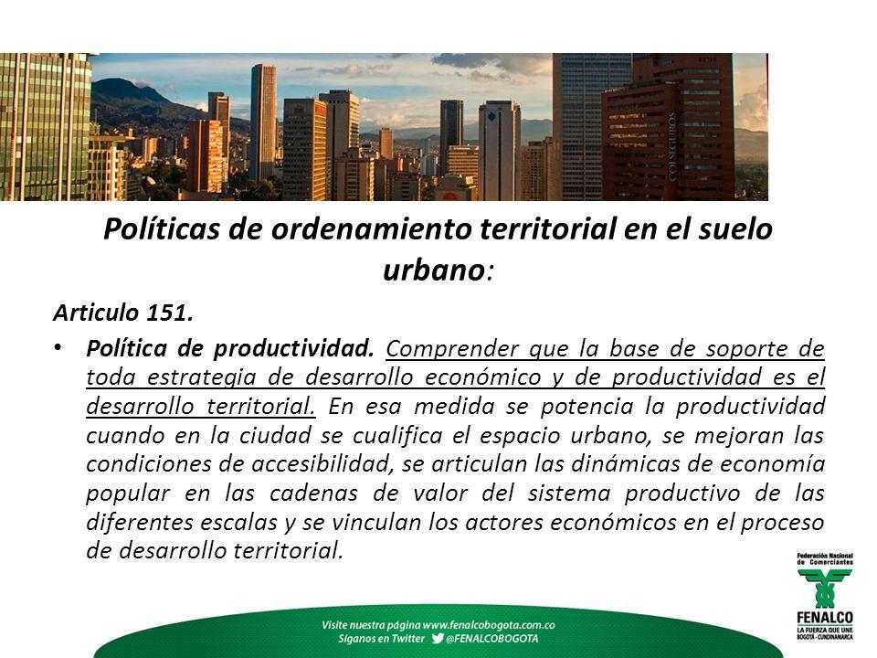 Políticas de ordenamiento territorial en el suelo urbano:
