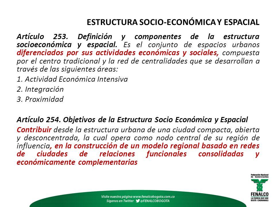 ESTRUCTURA SOCIO-ECONÓMICA Y ESPACIAL