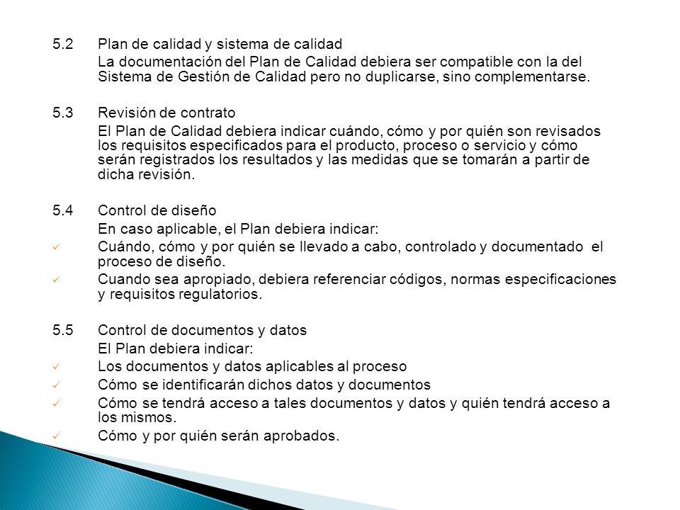 5.2 Plan de calidad y sistema de calidad