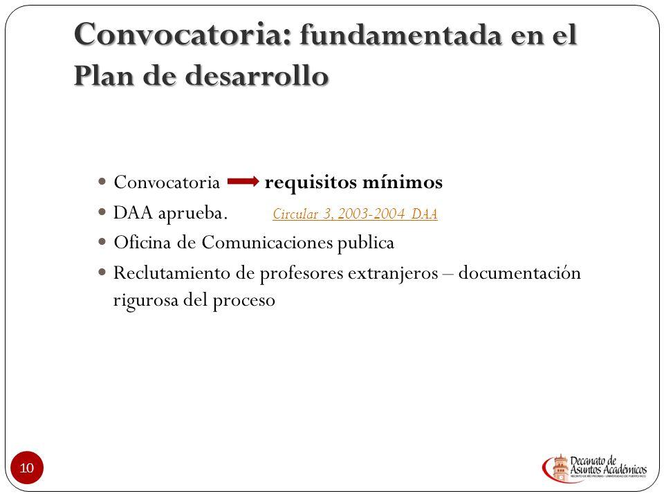 Convocatoria: fundamentada en el Plan de desarrollo