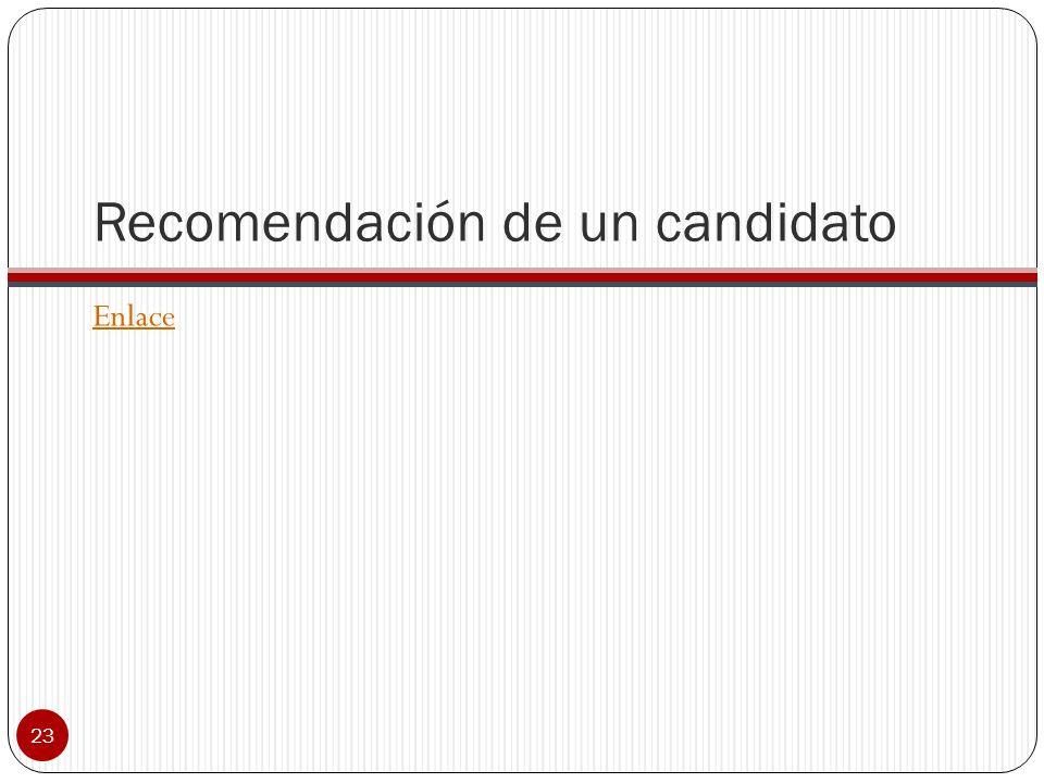 Recomendación de un candidato