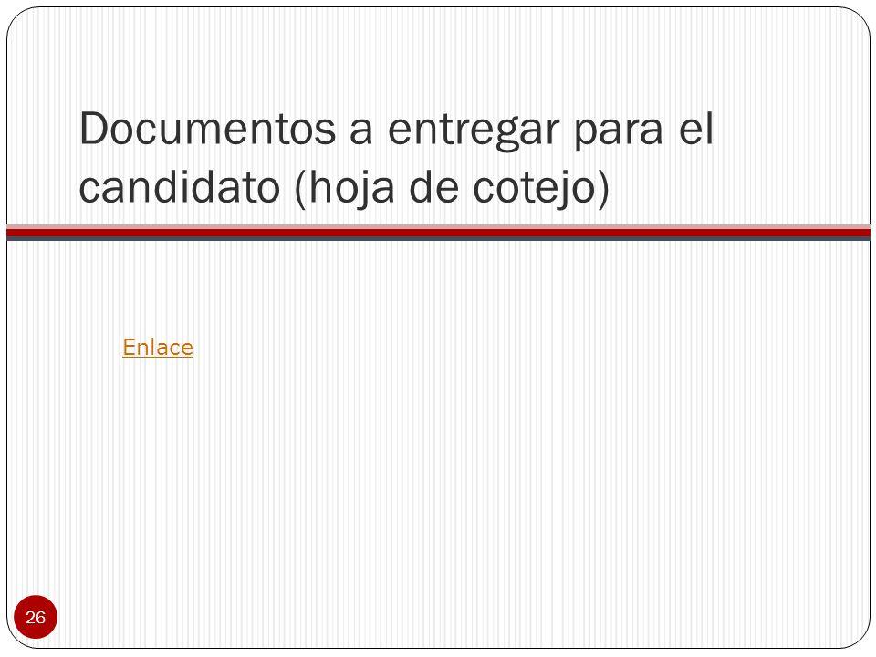 Documentos a entregar para el candidato (hoja de cotejo)