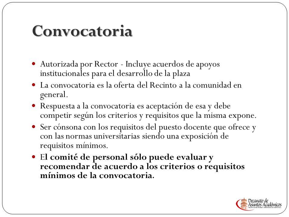 Convocatoria Autorizada por Rector - Incluye acuerdos de apoyos institucionales para el desarrollo de la plaza.