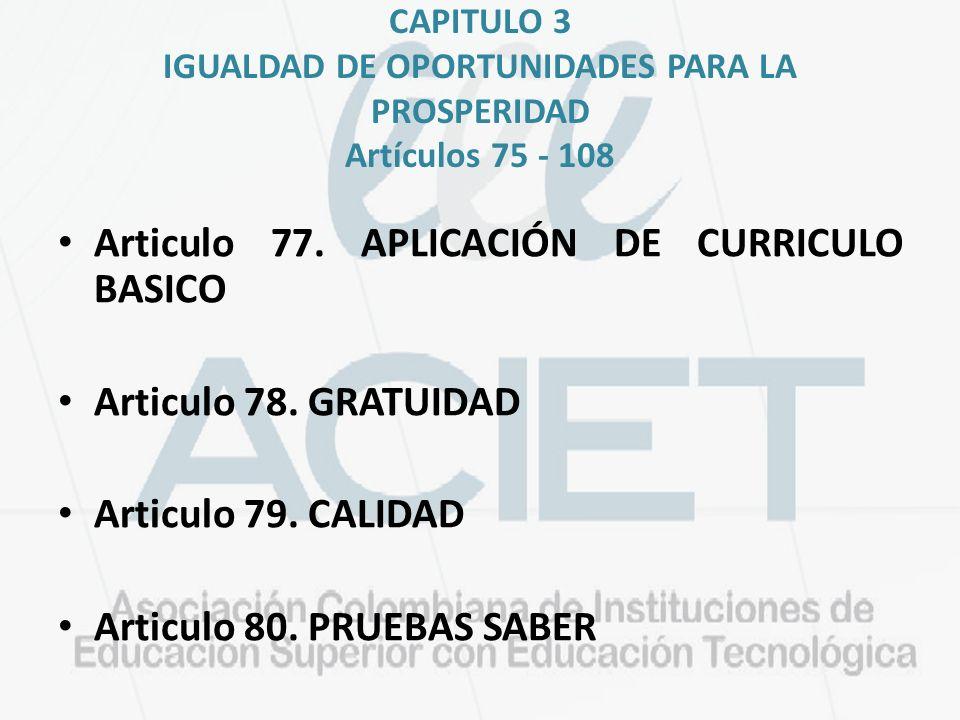 Articulo 77. APLICACIÓN DE CURRICULO BASICO