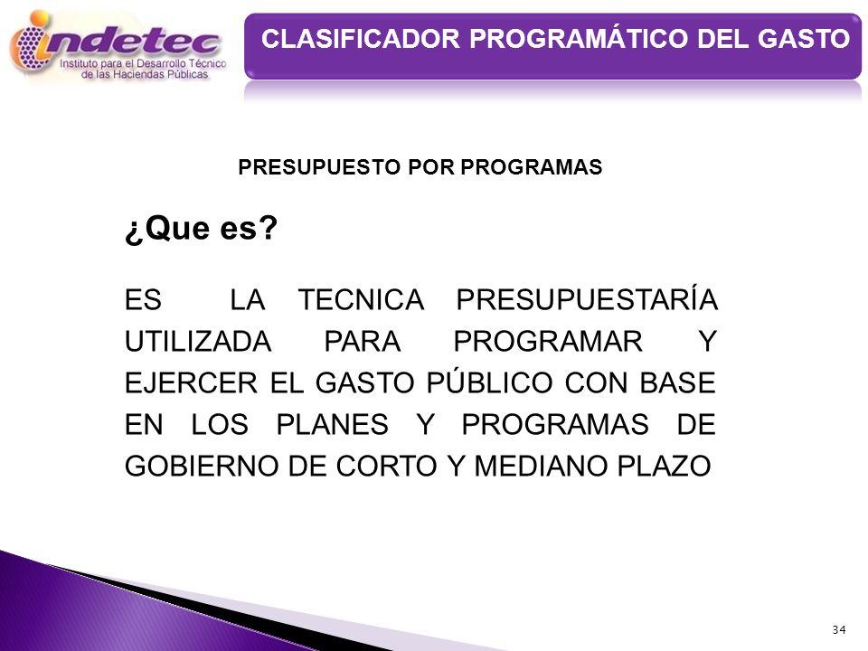 CLASIFICADOR PROGRAMÁTICO DEL GASTO PRESUPUESTO POR PROGRAMAS