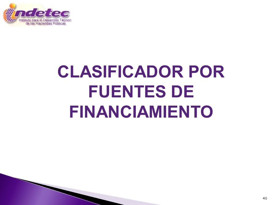 CLASIFICADOR POR FUENTES DE FINANCIAMIENTO