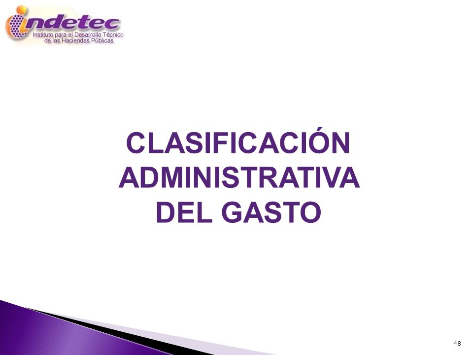 CLASIFICACIÓN ADMINISTRATIVA DEL GASTO