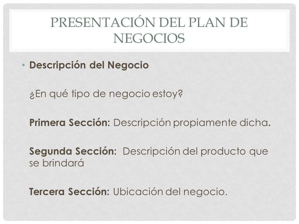 PRESENTACIÓN DEL PLAN DE NEGOCIOS