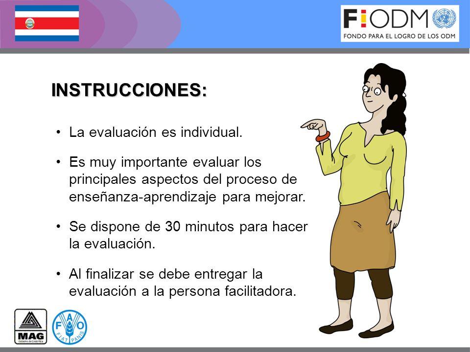 INSTRUCCIONES: La evaluación es individual.