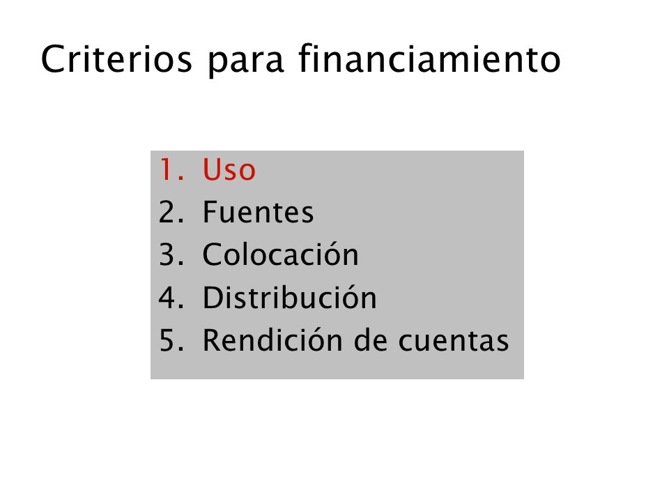 Criterios para financiamiento