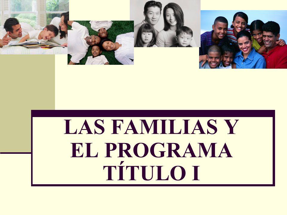 LAS FAMILIAS Y EL PROGRAMA TÍTULO I