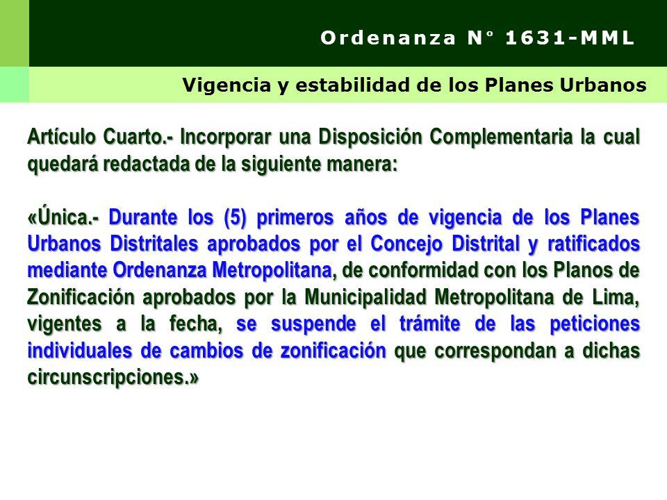Ordenanza N° 1631-MML Vigencia y estabilidad de los Planes Urbanos.