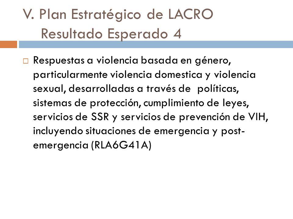 V. Plan Estratégico de LACRO Resultado Esperado 4