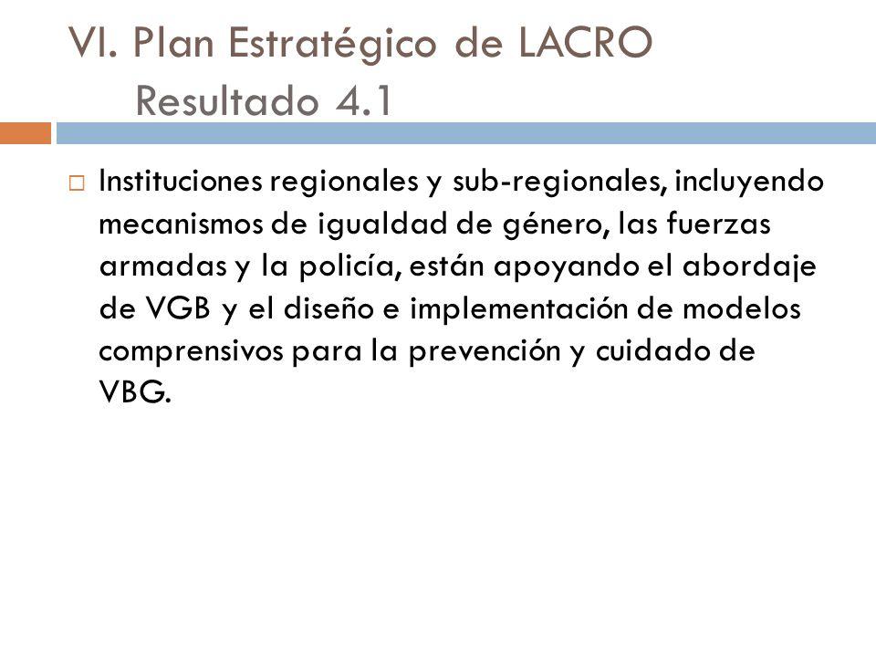 VI. Plan Estratégico de LACRO Resultado 4.1