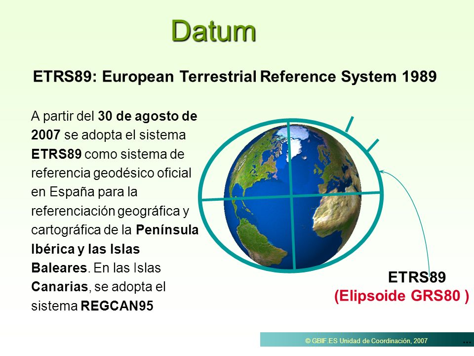 Datum ETRS89: European Terrestrial Reference System 1989 ETRS89