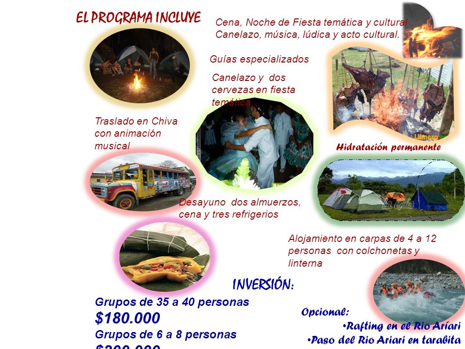 EL PROGRAMA INCLUYE INVERSIÓN: Grupos de 35 a 40 personas $180.000