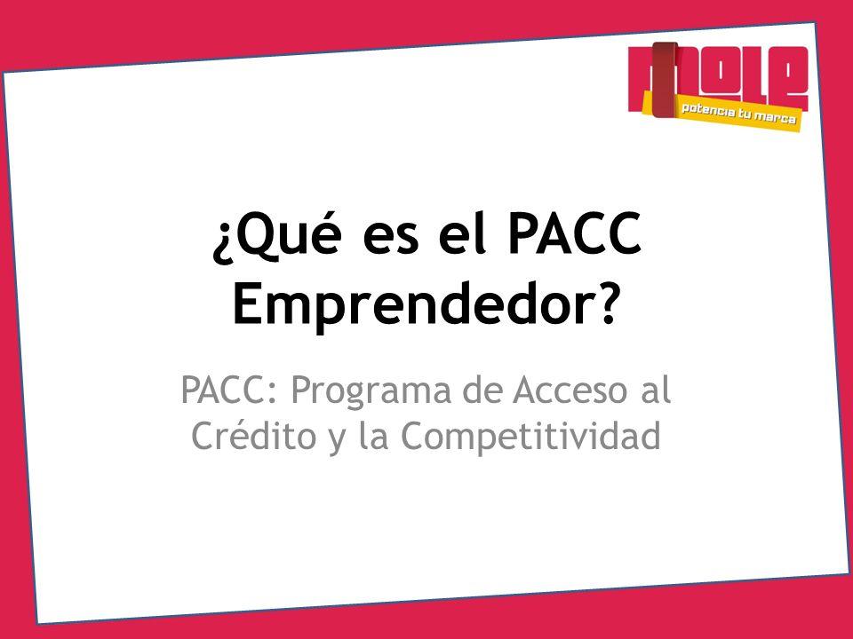 ¿Qué es el PACC Emprendedor