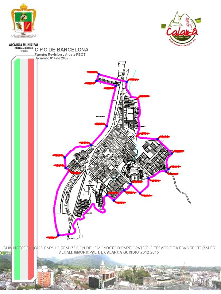 C.P.C DE BARCELONA Fuente: Revisión y Ajuste PBOT Acuerdo 014 de 2009