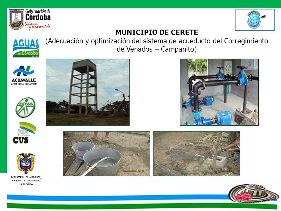 MUNICIPIO DE CERETE (Adecuación y optimización del sistema de acueducto del Corregimiento de Venados – Campanito)