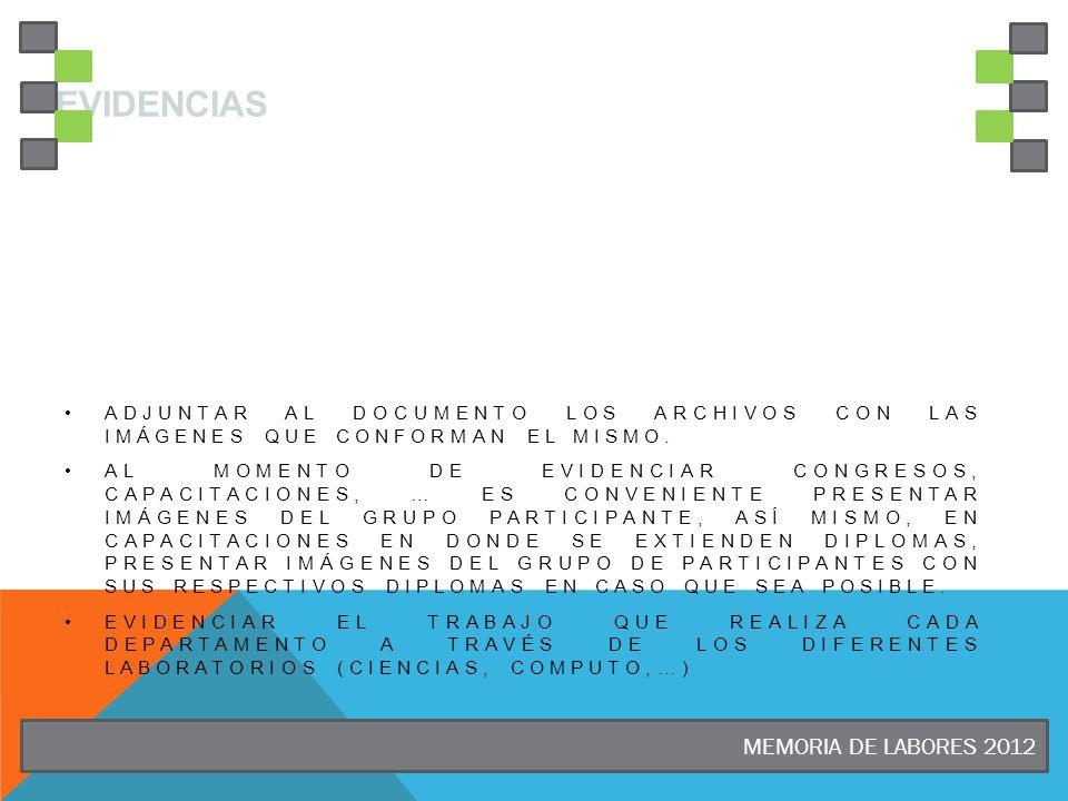 Evidencias MEMORIA DE LABORES 2012