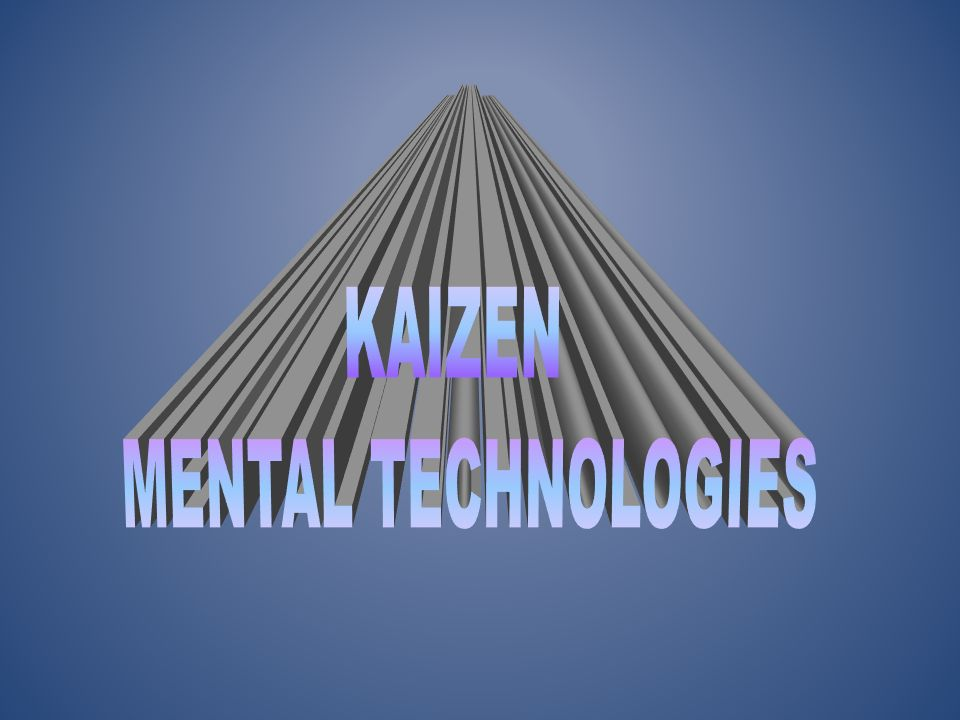 KAIZEN MENTAL TECHNOLOGIES