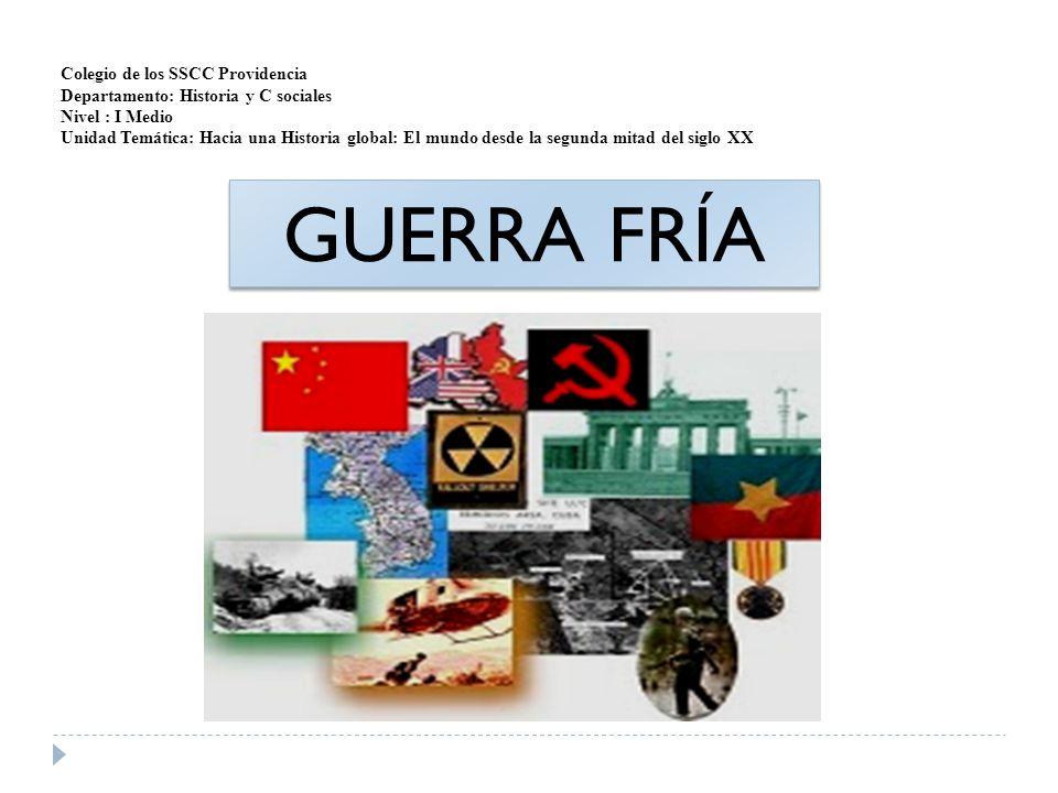 GUERRA FRÍA Colegio de los SSCC Providencia