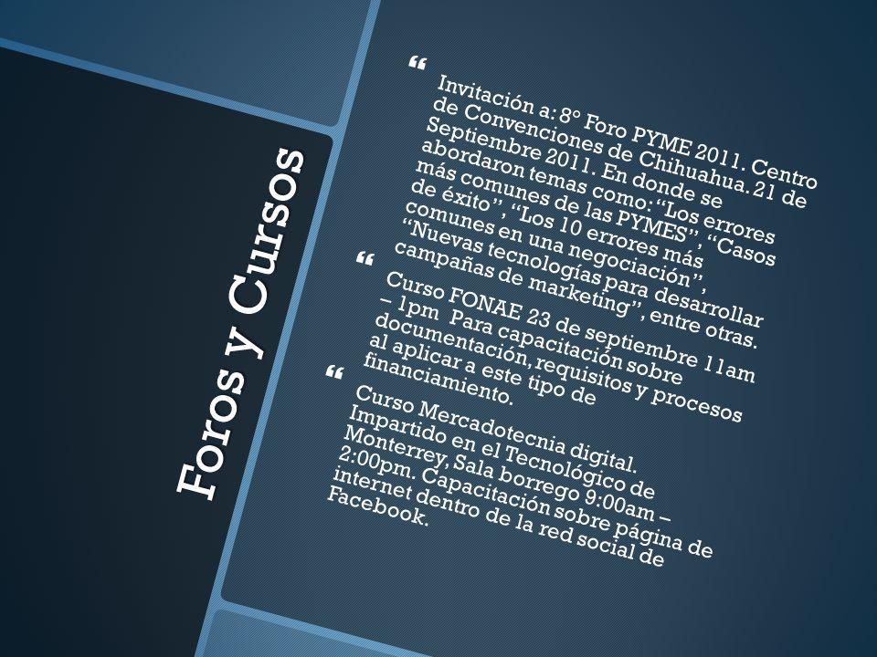 Invitación a: 8° Foro PYME 2011. Centro de Convenciones de Chihuahua