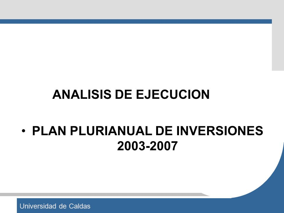 PLAN PLURIANUAL DE INVERSIONES 2003-2007