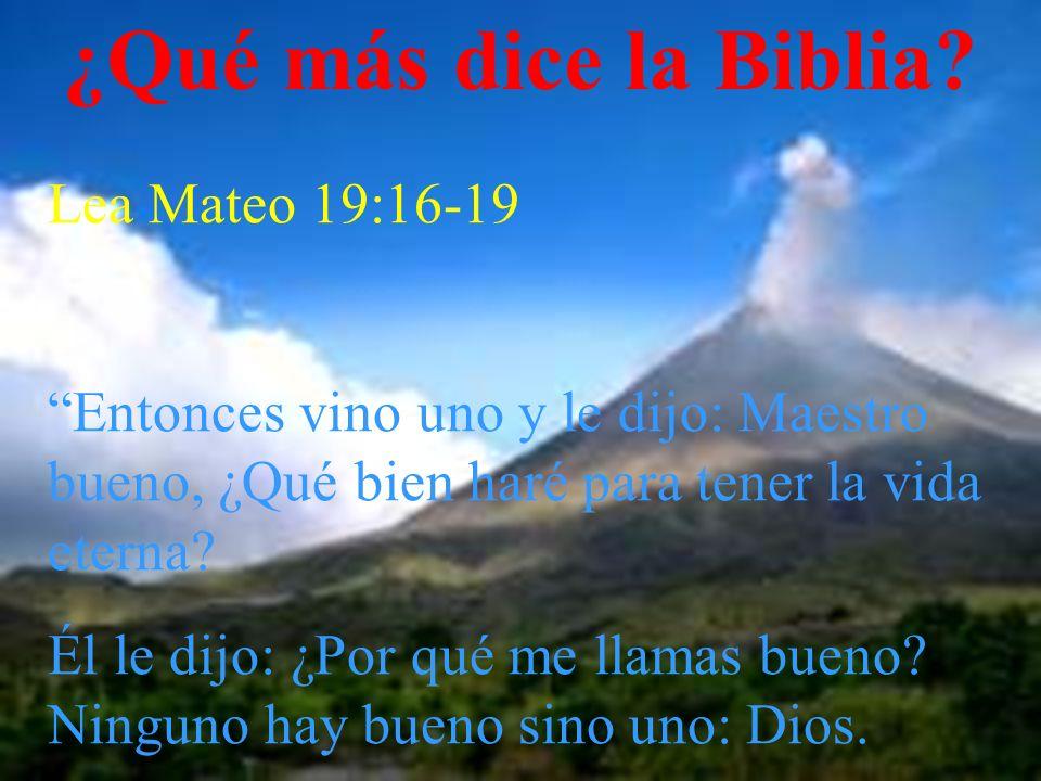 ¿Qué más dice la Biblia Lea Mateo 19:16-19